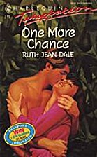 One More Chance by Ruth Jean Dale