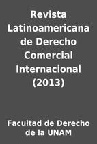 Revista Latinoamericana de Derecho Comercial…