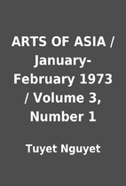 ARTS OF ASIA / January-February 1973 /…