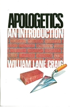 Apologetics: An introduction by William Lane…