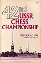 42nd USSR Chess Championship: Lenigrad 1974…