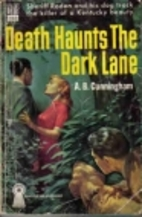 Death Haunts the Dark Lane by Albert…