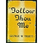 Follow thou Me, by George W. Truett