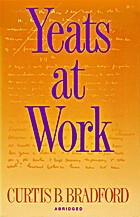Yeats at Work by Curtis B. Bradford