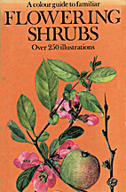 A Color Guide to Familiar Flowering Shrubs…