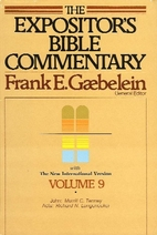 The Expositor's Bible Commentary, volume 9:…