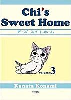 Chi's Sweet Home, Volume 3 by Kanata Konami