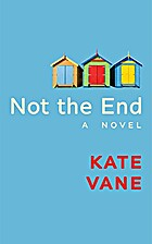 Not the End by Kate Vane