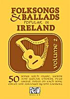 Folksongs & ballads popular in Ireland…