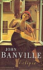 Eclipse by John Banville