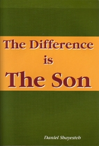 The Difference Is the Son by Daniel…
