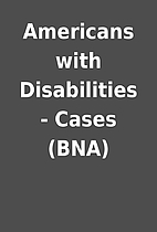 Americans with Disabilities - Cases (BNA)