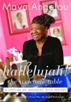 Hallelujah! The Welcome Table: A Lifetime of…