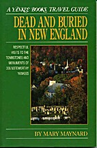 Dead and Buried in New England: Respectful…