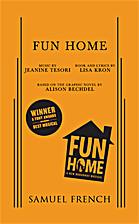 Fun Home by Lisa Kron