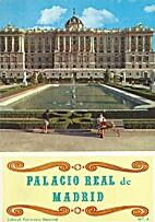 Palacio Real De Madrid by Varios Autores