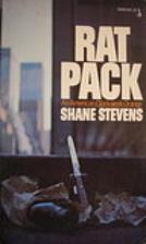 Rat Pack by Shane Stevens
