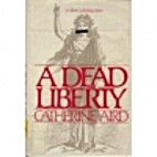 A Dead Liberty by Catherine Aird