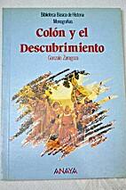 Colón y el descubrimiento by Gonzalo…