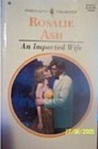 An Imported Wife by Rosalie Ash