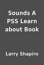 Sounds A PSS Learn about Book by Larry…
