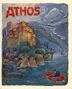 Athos : the Holy Mountain by Aleksandar…