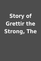Story of Grettir the Strong, The