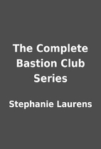 The Complete Bastion Club Series by…