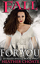 Fall For You: (A Fallen Angels Paranormal…