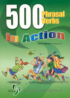 500 Phrasal Verbs In Action by Verne Maree