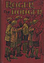 Roger The Dodger by Noel Hope