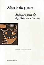 Africa in the picture - Schetsen van de…