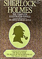 Sherlock Holmes: Complete Illustrated Novels…