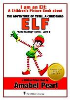 I Am an Elf! A Children's Picture Book (a…