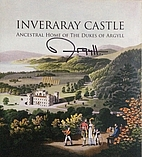 Inveraray Castle: Ancestral Home of the…