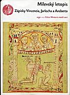 Milevský letopis : zápisky Vincencia,…