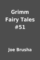 Grimm Fairy Tales #51 by Joe Brusha
