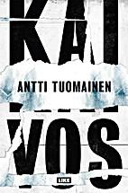 Kaivos by Antti Tuomainen