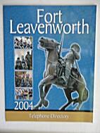 Fort Leavenworth, 2004, Telephone Directory.