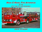 Mack C-Model Fire Apparatus of the New York…