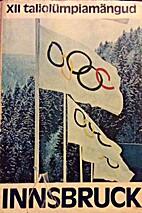 XII taliolümpiamängud : Innsbruck…