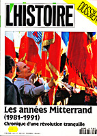 Les années Mitterand (1981-1991) chronique…
