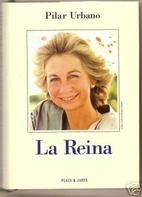 La Reina by Pilar Urbano