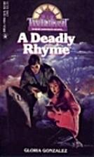 A Deadly Rhyme (Twilight #25) by Gloria…