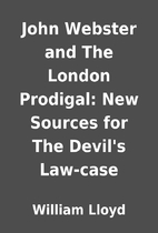 John Webster and The London Prodigal: New…