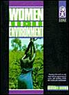 Women and the Environment (Women & World…