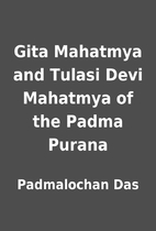 Gita Mahatmya and Tulasi Devi Mahatmya of…