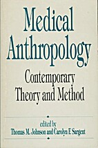 Medical Anthropology: Contemporary Theory…