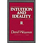 Intuition and ideality by David Weissman