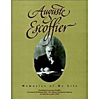 Auguste Escoffier: Memories of My Life by…